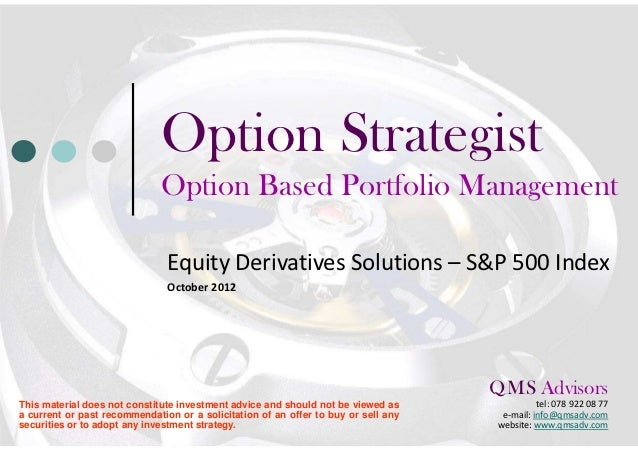 Option Strategist                              Option Based Portfolio Management                               Equity Deri...