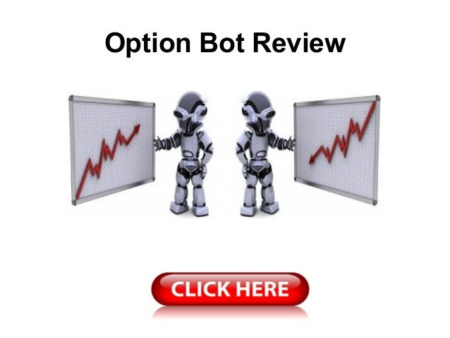 Option Bot Review