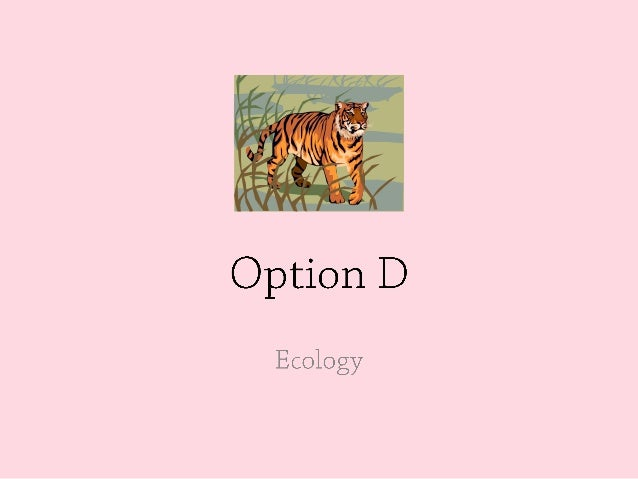 IBSL Biology: Option D