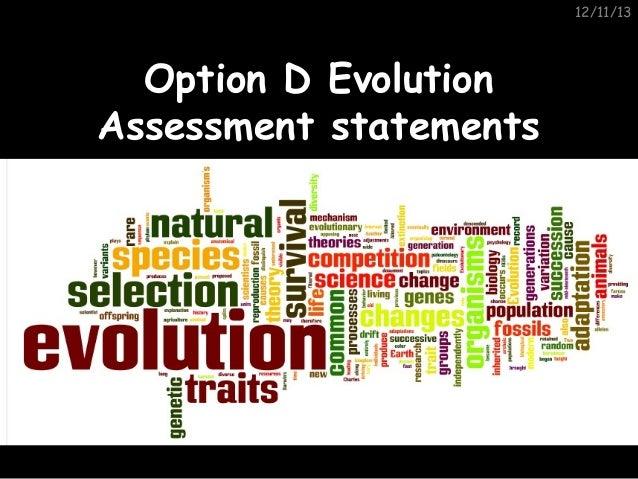12/11/13  Option D Evolution Assessment statements