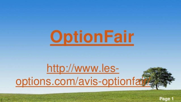 Powerpoint Templates Page 1OptionFairhttp://www.les-options.com/avis-optionfair/