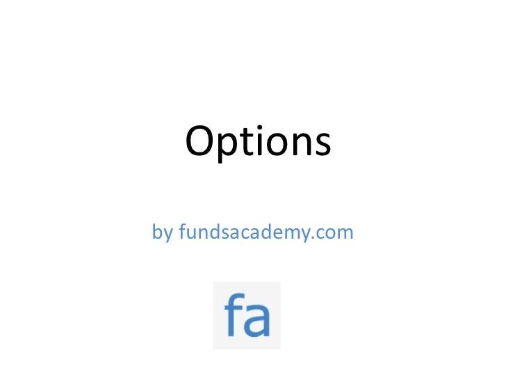 Optionsby fundsacademy.com