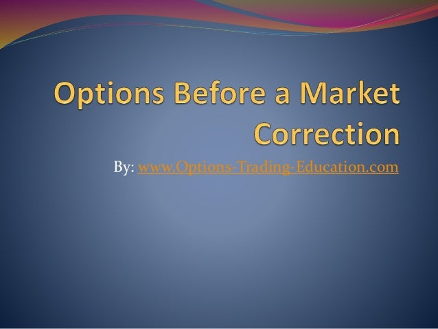 By: www.Options-Trading-Education.com