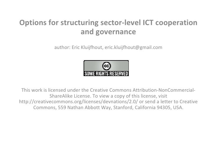 Options for structuring sector-level ICT cooperation and governance author: Eric Kluijfhout, eric.kluijfhout@gmail.com   T...
