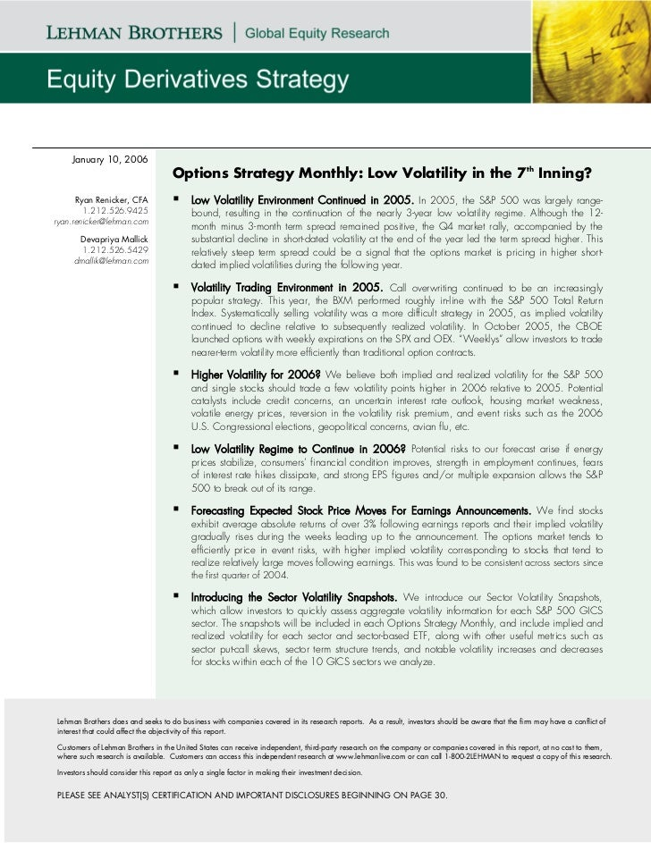 "Options Strategy Monthly - 2006 - Low Volatility in the 7th Inning? Housing Market, Credit Markets Say ""NO""!"