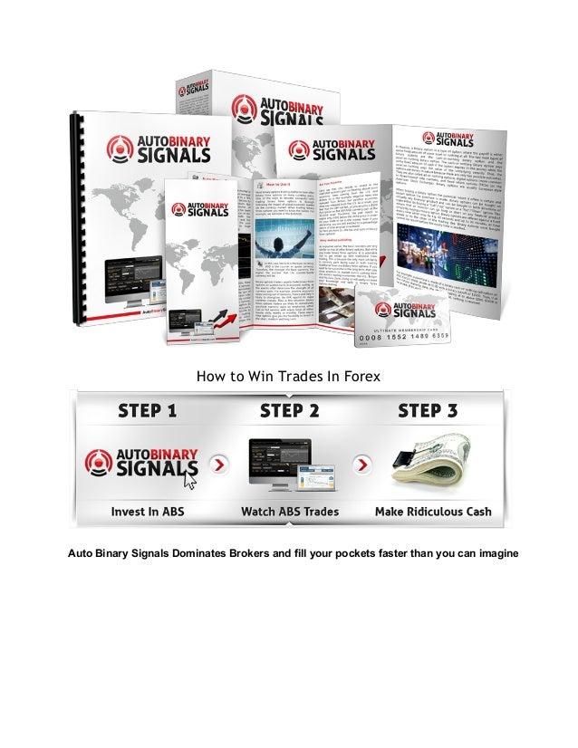 How to Win Trades In Forex  AutoBinarySignalsDominatesBrokersandfillyourpocketsfasterthanyoucanimagine