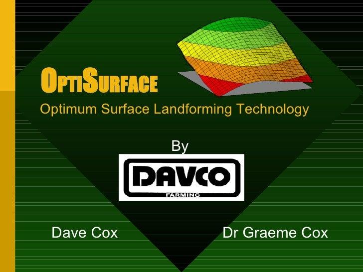 OptiSurface Landforming Technology