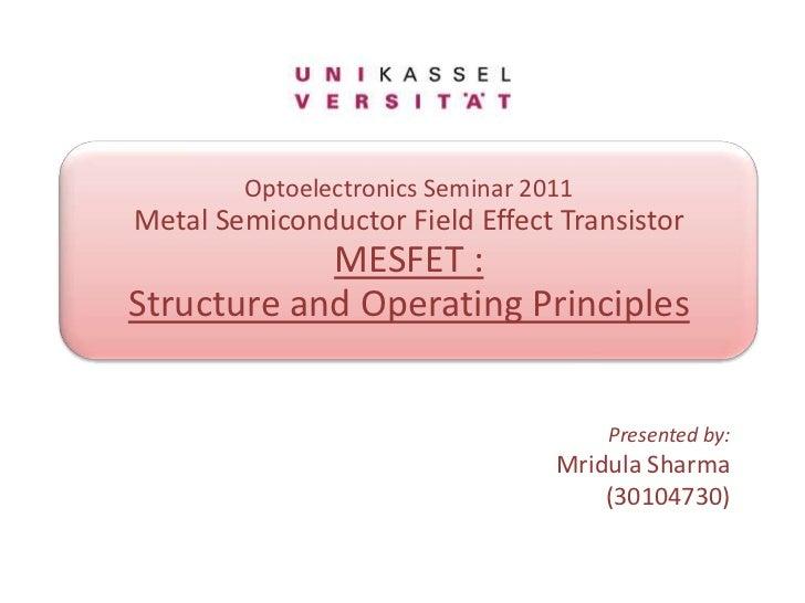 Optoelectronics seminar: MESFET