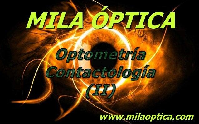 MILA ÓPTICA  www.milaoptica.com