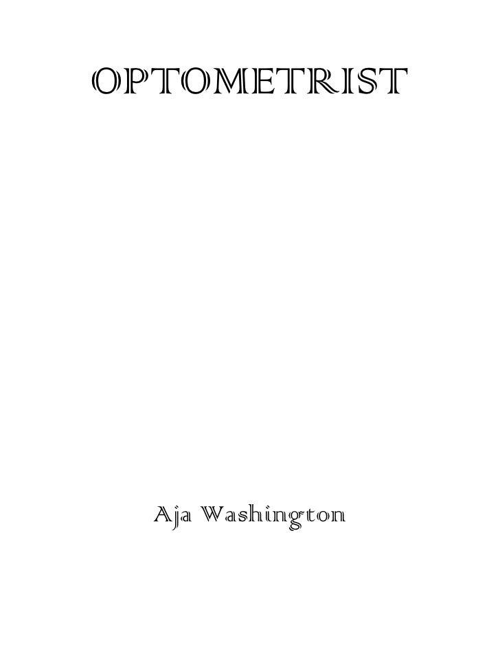 OPTOMETRIST<br />Aja Washington<br />