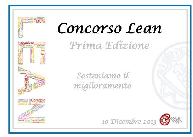 Concorso Lean Prima Edizione Sosteniamo il miglioramento  10 Dicembre 2013