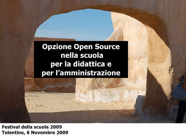 Opzione Open Source nella scuola per la didattica e per l'amministrazione