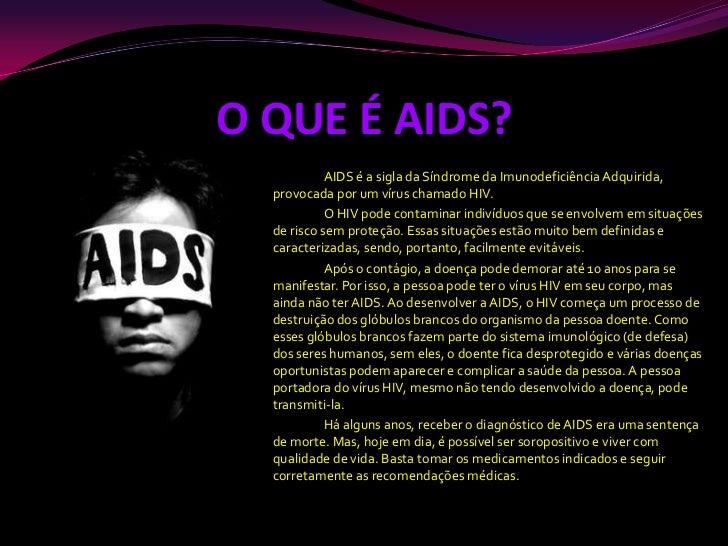 O Que Aids
