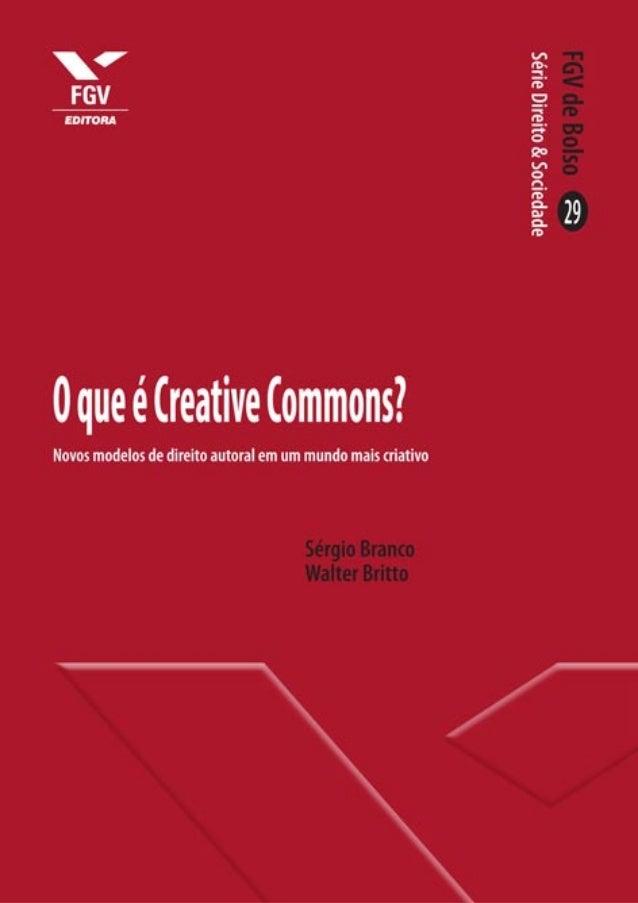 O que é Creative Commons?  Creative_Commons_FINAL.indd 1  02/09/13 19:25