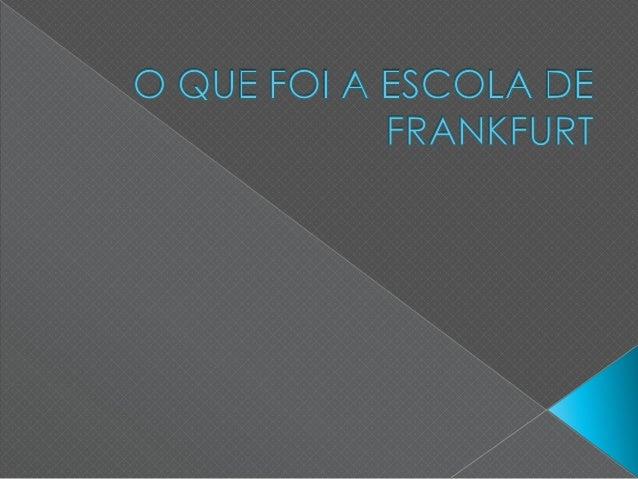  Fundada na primeira metade do século XX, a Escola de Frankfurt baseou-se na união de um grupo de intelectuais e estudios...