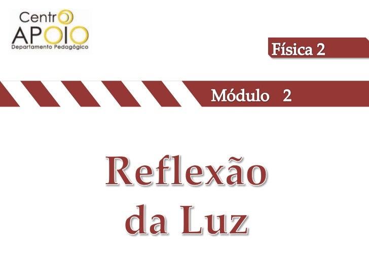 www.AulasDeFisicaApoio.com  - Física – Exercícios Resolvidos de Reflexão da Luz