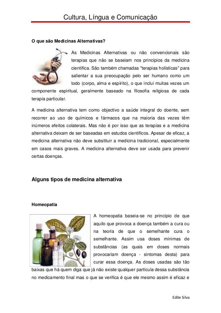 Cultura, Língua e ComunicaçãoO que são Medicinas Alternativas?                      As Medicinas Alternativas ou não conve...