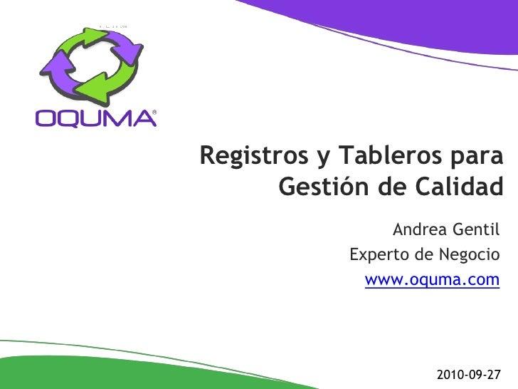 Registros y Tableros para        Gestión de Calidad                  Andrea Gentil             Experto de Negocio         ...