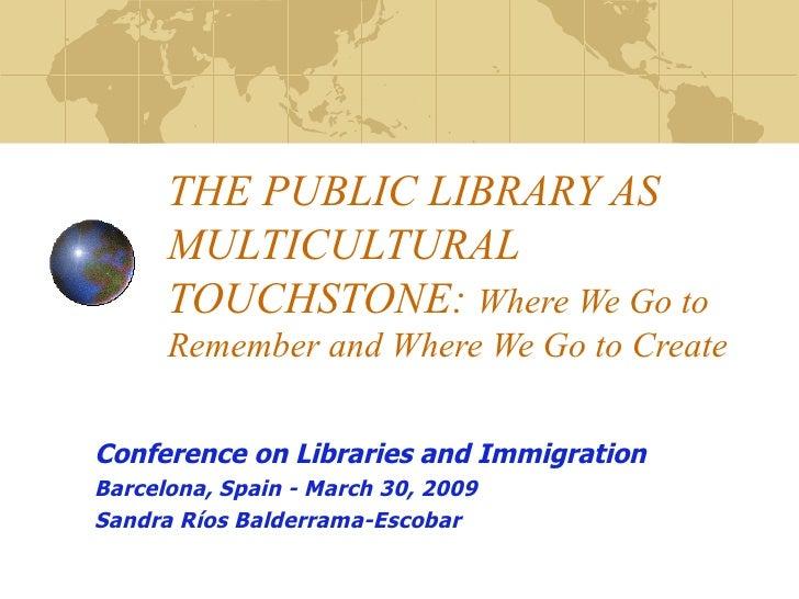 II Jornada Biblioteca Pública i Immigració. Barcelona. Presentació Sandra Ríos