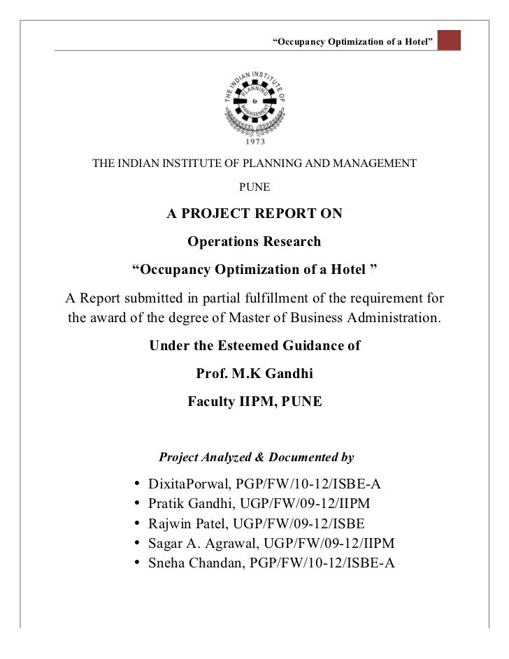 """""""Occupancy Optimization of a Hotel""""              THE INDIAN INSTITUTE OF PLANNING AND MANAGEMENT                      ..."""