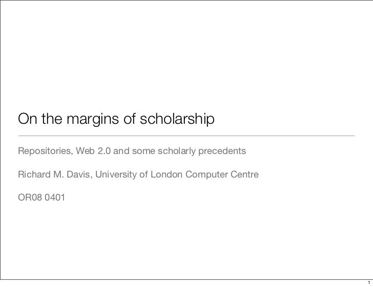 On the margins of scholarship