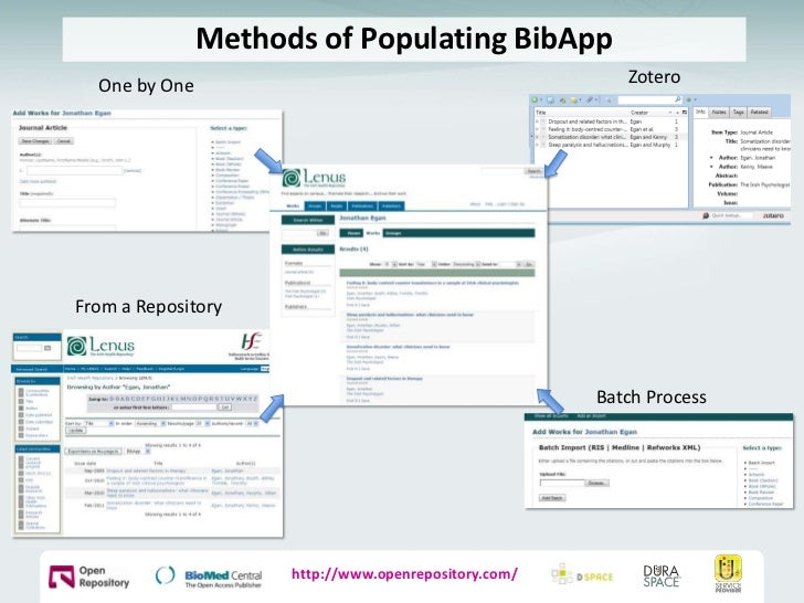 Methods of Populating BibApp<br />Zotero<br />One by One<br />From a Repository<br />Batch Process<br />http://www.openrep...