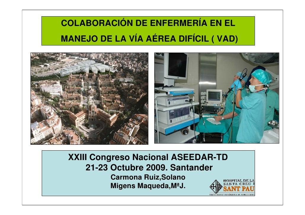 Colaboracíon de enfermería en el manejo de la VAD                                                     COLABORACIÓN DE ENFE...
