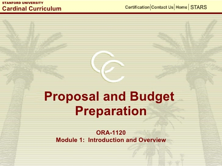 Proposal and Budget  Preparation ORA-1120 Module 1:  Introduction and Overview