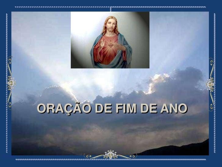 ORAÇÃO DE FIM DE ANOAna Slides
