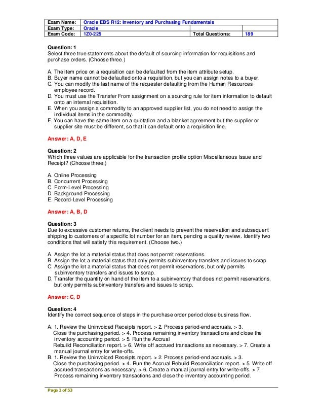 Exam Name:     Oracle EBS R12: Inventory and Purchasing FundamentalsExam Type:     OracleExam Code:     1Z0-225           ...