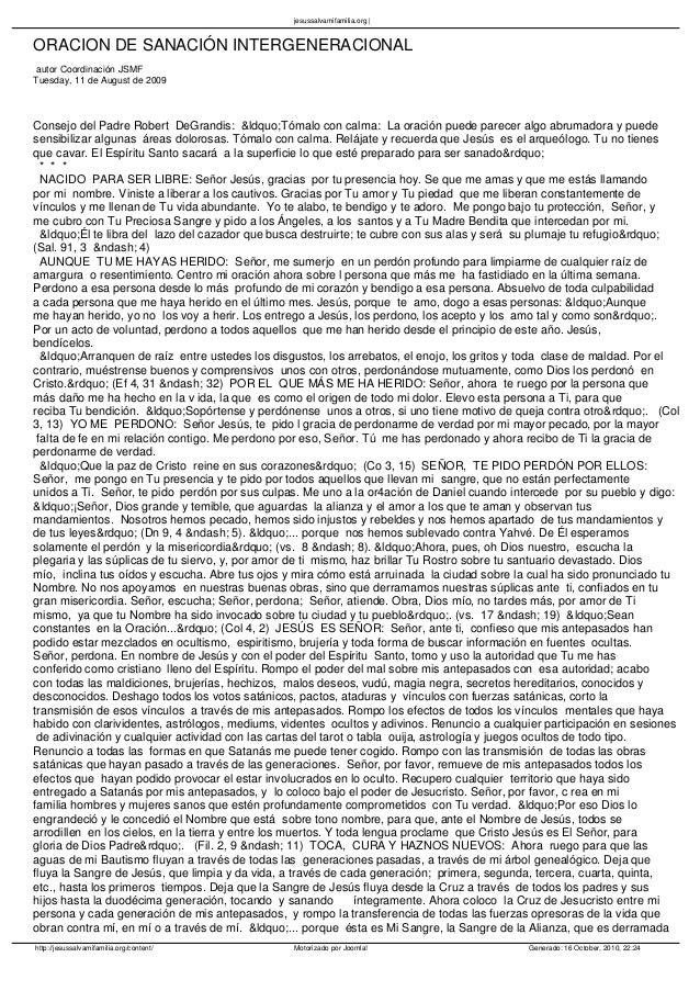 jesussalvamifamilia.org    ORACION DE SANACIÓN INTERGENERACIONAL autor Coordinación JSMF Tuesday, 11 de August de 2009  Co...