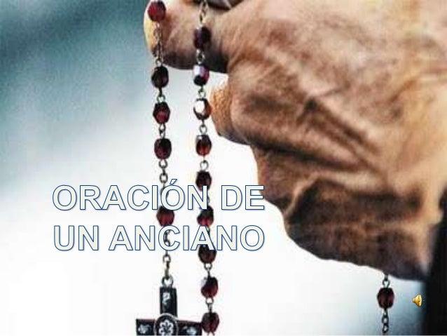 Oracion de un anciano