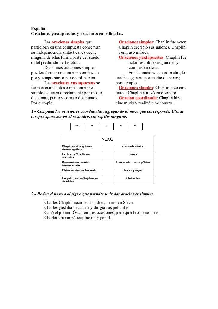 Español Oraciones yuxtapuestas y oraciones coordinadas.         Las oraciones simples que                         Oracione...