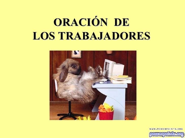 ORACIÓN  DE LOS TRABAJADORES