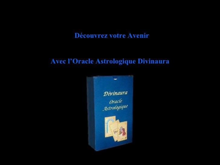 Découvrez votre Avenir Avec l'Oracle Astrologique Divinaura
