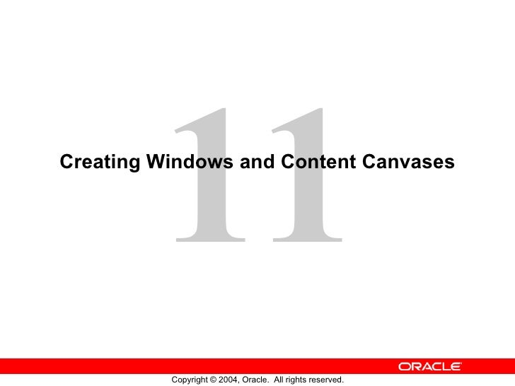 Creating Windows and Content Canvases