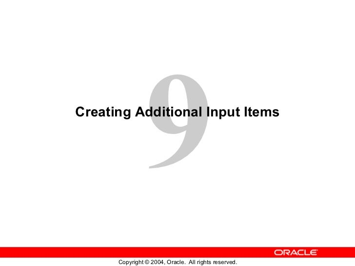 Creating Additional Input Items