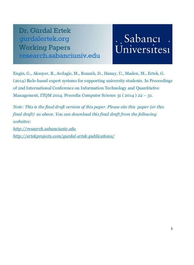 1 Engin, G., Aksoyer, B., Avdagic, M., Bozanlı, D., Hanay, U., Maden, M., Ertek, G. (2014) Rule-based expert systems for s...