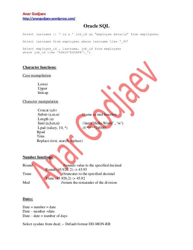 "Anar Godjaev http://anargodjaev.wordpress.com/  Oracle SQL Select lastname || "" is a "" job_id as ""employee details"" from e..."