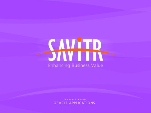 © 1997 - 2005 Savitr Software Services   Slide 1 Of 26