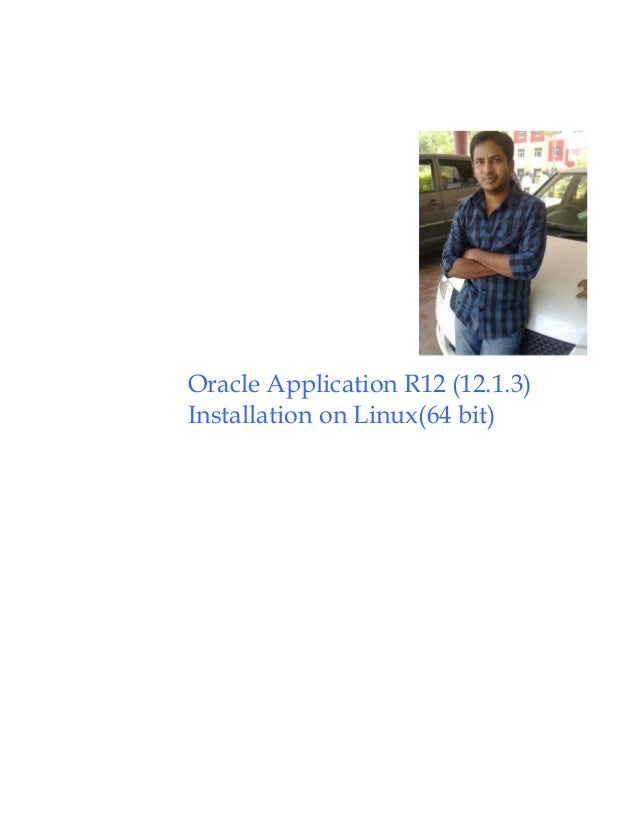 Oracle ebs-r12-1-3installationlinux64bit