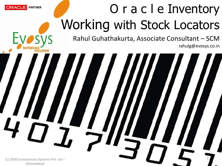 O r a c l e Inventory                                      Working with Stock Locators                                    ...