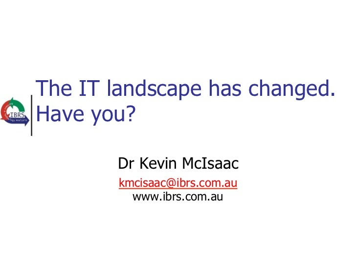 Oracle Systems _ Kevin Mcisaac _ The IT Landscape has changes - have you_.pdf