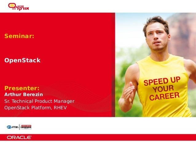 Oracle week Israel - OpenStack Platform - 2013