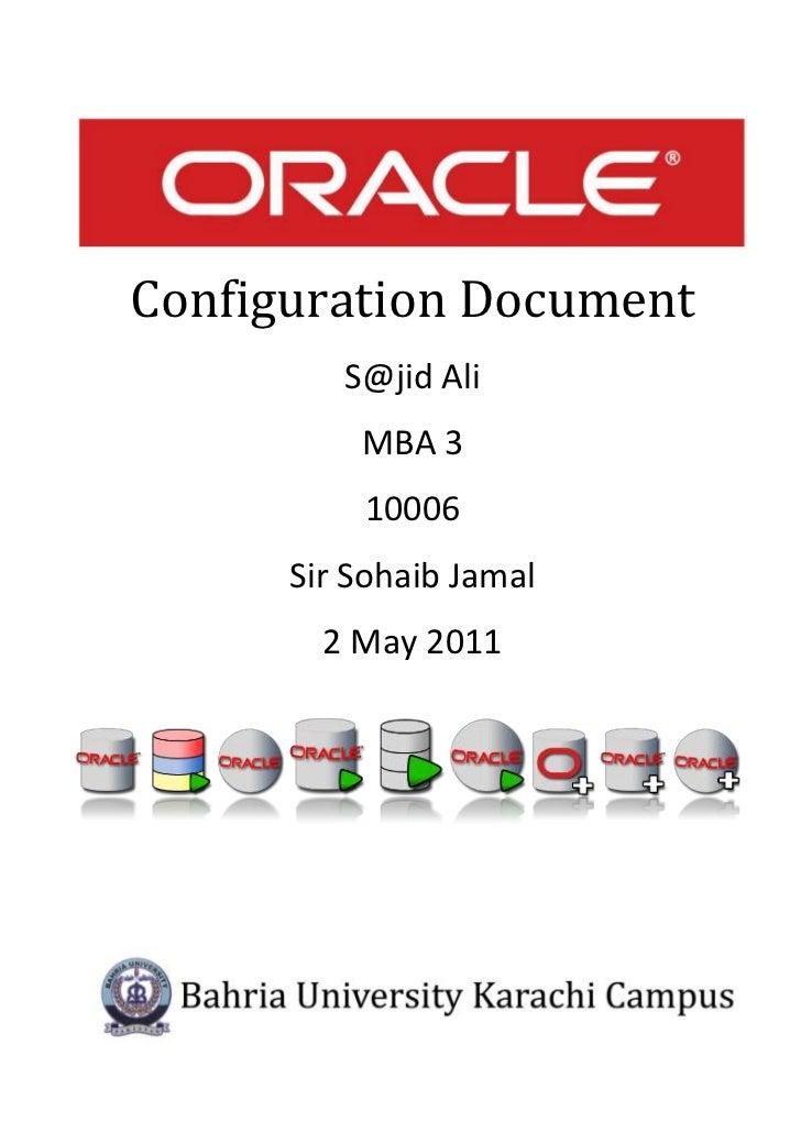 Configuration Document         S@jid Ali          MBA 3          10006      Sir Sohaib Jamal        2 May 2011