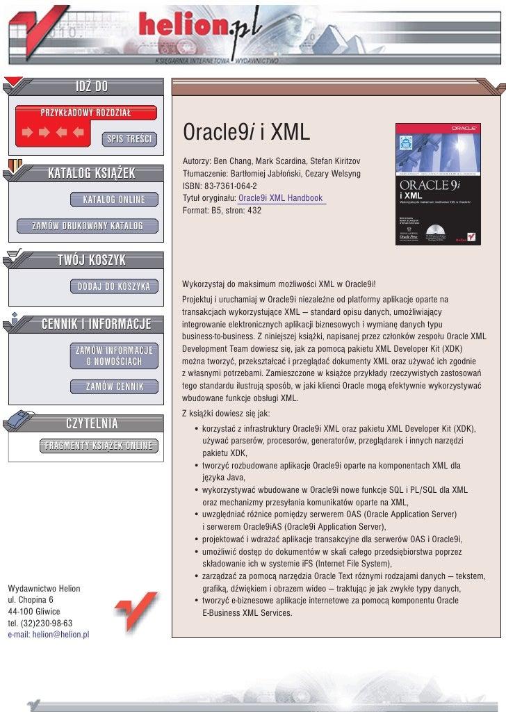 IDZ DO          PRZYK£ADOWY ROZDZIA£                             SPIS TRE CI   Oracle9i i XML                             ...