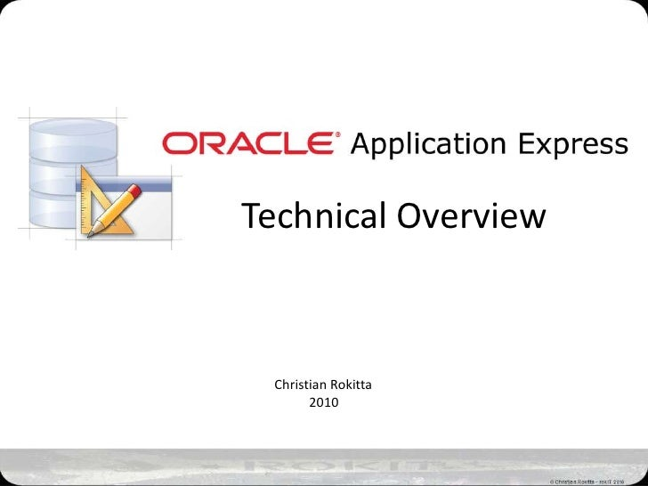Oracle Apex   Technical Introduction