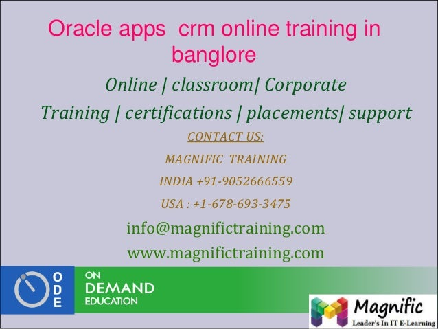 Oracle apps crm online training in banglore Online | classroom| Corporate Training | certifications | placements| support ...