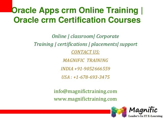 Oracle Apps crm Online Training   Oracle crm Certification Courses Online   classroom  Corporate Training   certifications...