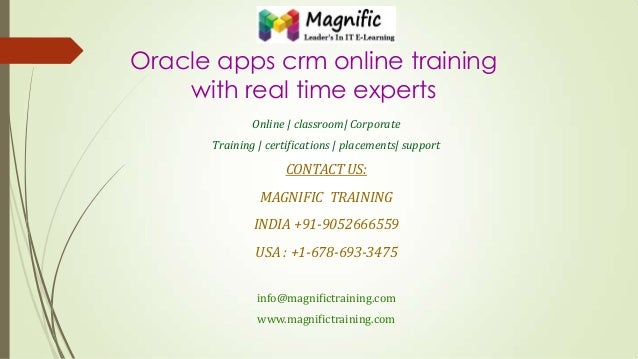 Oracle apps crm online training with real time experts Online | classroom| Corporate Training | certifications | placement...